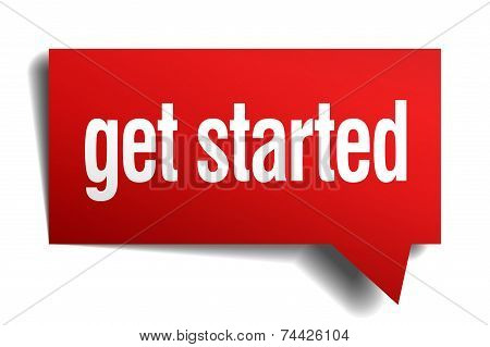 get started red 3d realistic paper speech bubble poster