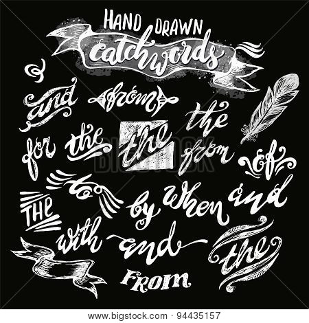 Hand Lettered Catchwords, Drawn With Ink And Watercolor On Grunge Background