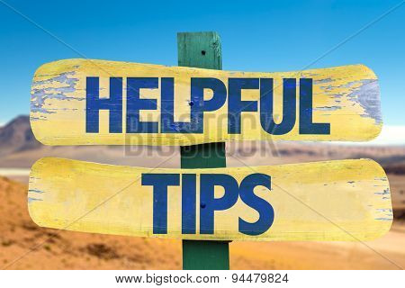 Helpful Tips sign with desert background