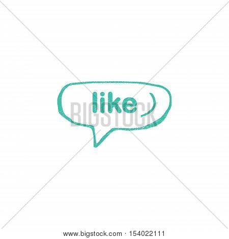 Hand drawn vector speech bubble. Trendy speech bubble in flat design with short message. Sketch hand drawn bubble speech.
