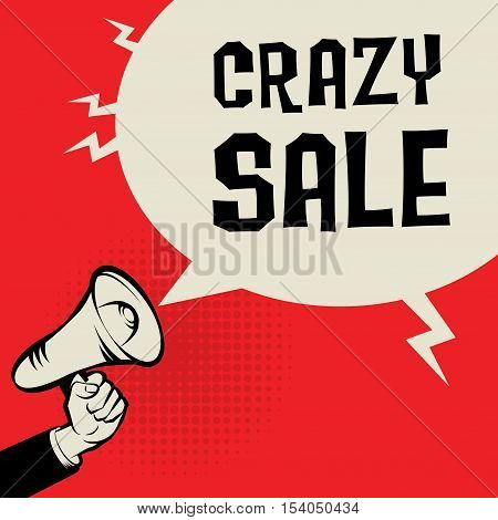 Megaphone Hand business concept with text Crazy sale vector illustration