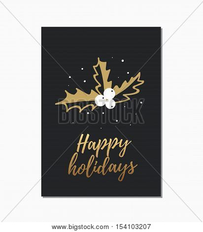 Christmas hand drawn card. Vector design template with calligraphy text Happy holidays.