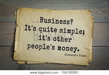 Top 10 quotes by Alexandre Dumas (1802 - 1870) - French writer, playwright and journalist.