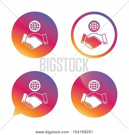 World handshake sign icon. Amicable agreement. Successful business with globe symbol. Gradient buttons with flat icon. Speech bubble sign. Vector