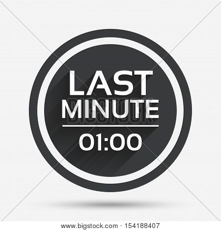 Last minute icon. Hot travel symbol. Special offer trip. Circle flat button with shadow and border. Vector