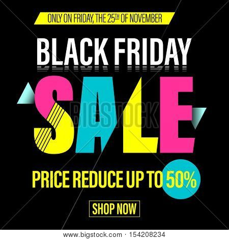 Black Friday Sale banner for online shop. Bright promotion banner price reduce up to 50% off for Black Friday.