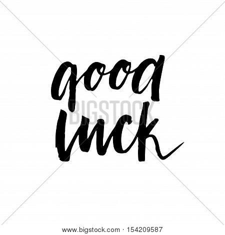 Good Luck. Lettering