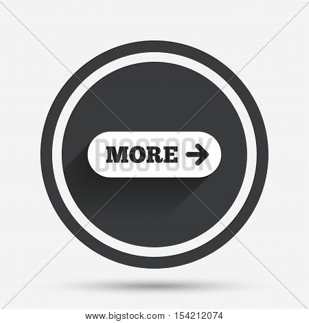 More with arrow sign icon. Details symbol. Website navigation. Circle flat button with shadow and border. Vector
