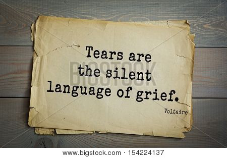 Top 50 quotes by Voltaire - French, writer, historian, philosopher. Tears are the silent language of grief.