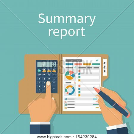 Summary report concept. Financial worker analyzing statistical data. Research chart calculation. Compact data summary. Documents folder. Vector illustration flat design. Calculator pen in hand.