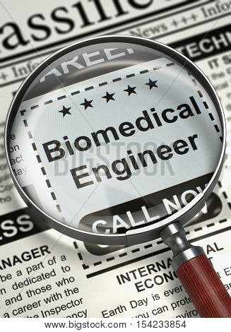 Biomedical Engineer. Newspaper with the Small Advertising. Column in the Newspaper with the Jobs of Biomedical Engineer. Job Search Concept. Blurred Image. 3D.