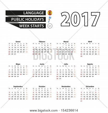 Calendar 2017 on Spanish language. With Public Holidays for Argentina in year 2017. Week starts from Sunday. Simple Calendar. Vector Illustration.