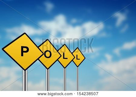 poll on yellow road sign with blurred sky background