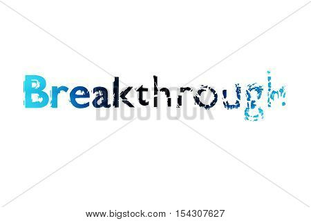 Breakthrough concept. Creative voluminous writing on white background. 3D Rendering