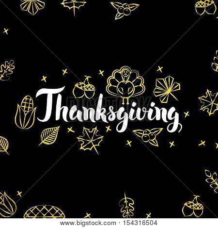 Thanksgiving Gold Black Postcard. Vector Illustration of Seasonal Holiday Calligraphy with Golden Decoration.
