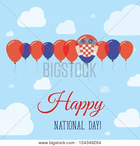 Croatia National Day Flat Patriotic Poster. Row Of Balloons In Colors Of The Croatian Flag. Happy Na