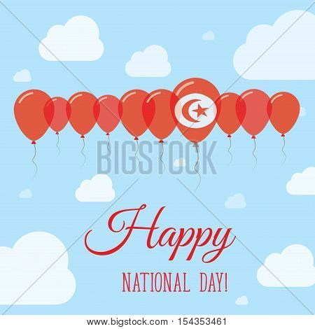 Tunisia National Day Flat Patriotic Poster. Row Of Balloons In Colors Of The Tunisian Flag. Happy Na