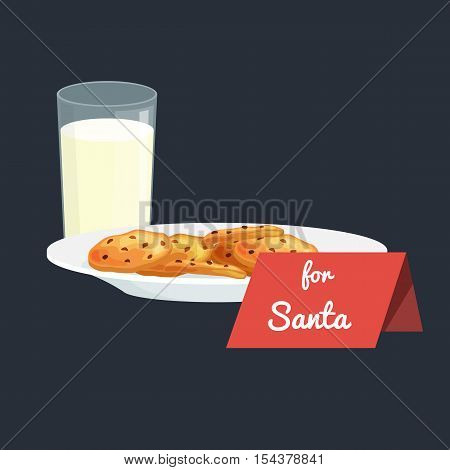 Christmas white milk in a glass with chocolate cookies on a plate and sign for Santa Claus, treats icon in the New Year's Eve vector illustration.