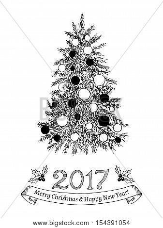 Greeting card with text: Merry Christmas and Happy New Year 2017. Hand drawn evergreen tree with decorations. Sketch spruce firfur pine. Vector illustration.