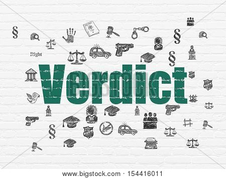 Law concept: Painted green text Verdict on White Brick wall background with  Hand Drawn Law Icons