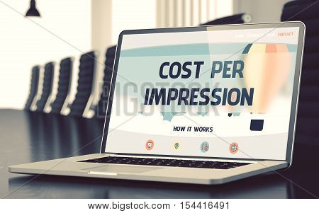 Cost Per Impression - Landing Page with Inscription on Laptop Screen on Background of Comfortable Meeting Hall in Modern Office. Closeup View. Toned Image with Selective Focus. 3D Render.