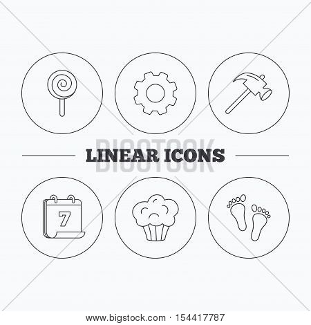 Footprint, lolly pop and muffin icons. Hammer linear sign. Flat cogwheel and calendar symbols. Linear icons in circle buttons. Vector