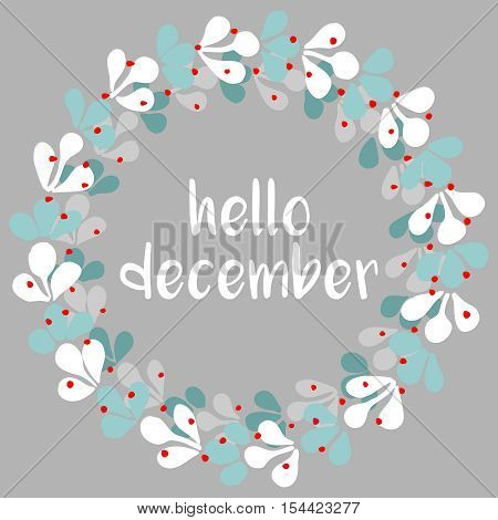 Hello december vector pastel hand drawn wreath illustration
