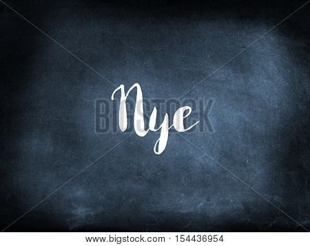Nye written on a blackboard