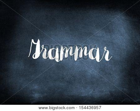 Grammar written on a blackboard