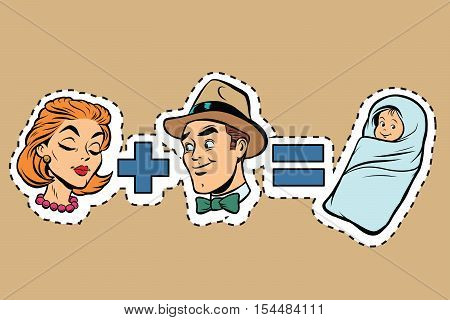Family. Man plus woman equals child birth, pop art retro comic book vector illustration. sticker label