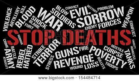 Stop deaths word cloud concept. Black background.