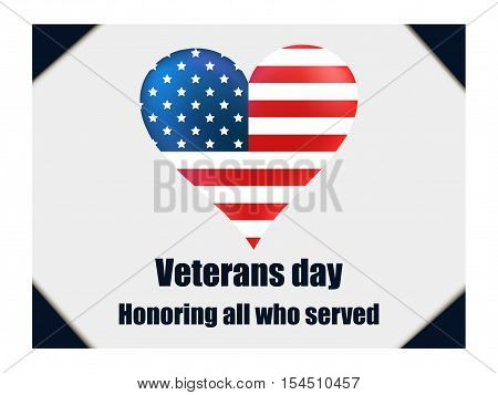 Honoring All Who Served. Veterans Day. Heart With The American Flag. Vector Illustration.