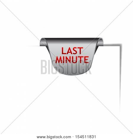 Vector clip Last Minute sign isolated illustration
