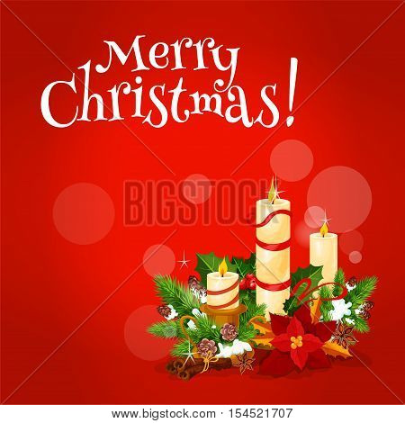 Christmas greeting card with xmas candle floral arrangement, composed of burning candle, holly berry and fir tree branches, christmas flower, adorned with red ribbon, cinnamon stick and anise star