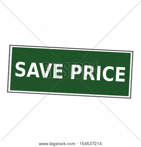 Save price white wording on picture frame Green background