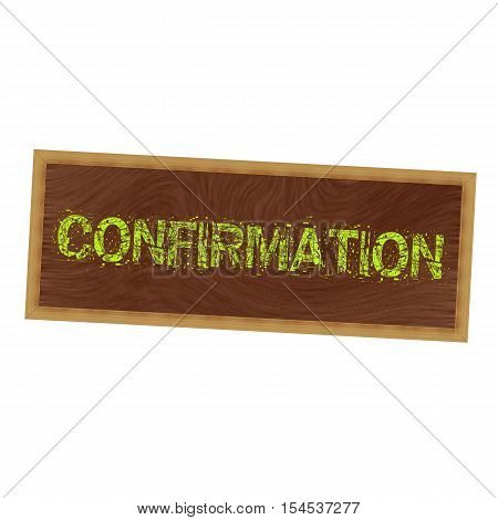 Confirmation yellow wording on picture frame wood brown background