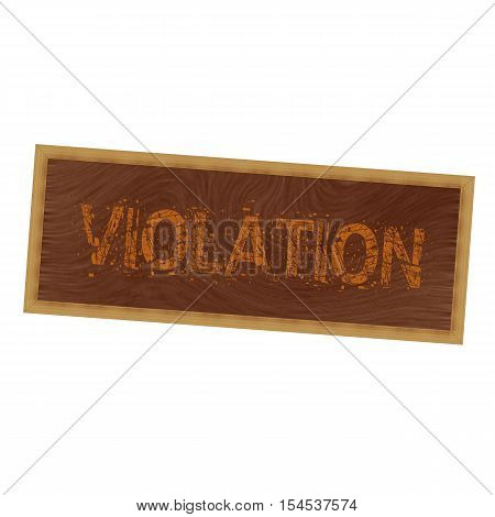 VIOLATION orange wording on picture frame wood brown background