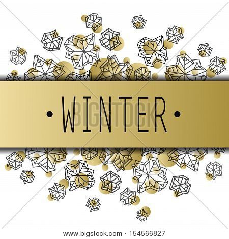 Horizontal border frame with winter label. Polygonal trendy style snowflakes on white gold background. Winter holidays snowfall concept. Vector illustration stock vector.
