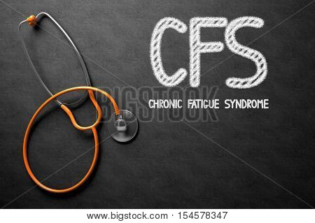 Medical Concept: CFS - Chronic Fatigue Syndrome - Text on Black Chalkboard with Orange Stethoscope. CFS - Chronic Fatigue Syndrome - Medical Concept on Black Chalkboard. 3D Rendering.