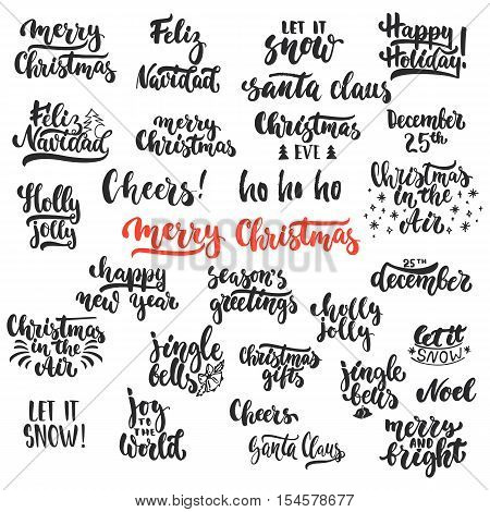 Lettering Christmas and New Year holiday calligraphy phrases photo overlays set isolated on the white background. Fun brush ink typography for illustrations, t-shirt print, flyer, poster design.