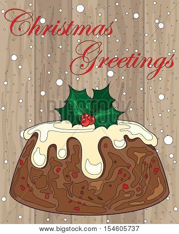an illustration of a christmas pudding with cream and holly decoration on wood in a greeting card format