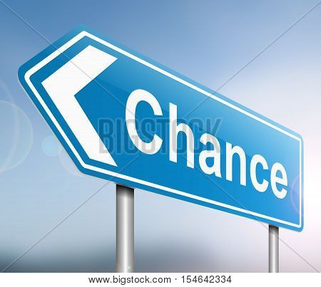 Chance Sign Concept.