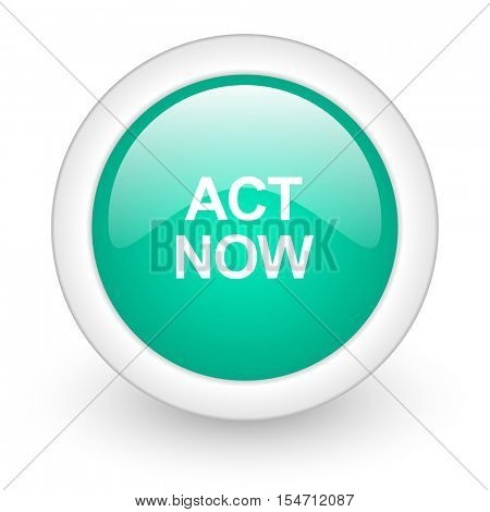 act now round glossy web icon on white background