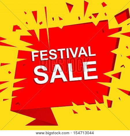 Big sale poster with FESTIVAL SALE text. Advertising boom and red  banner template