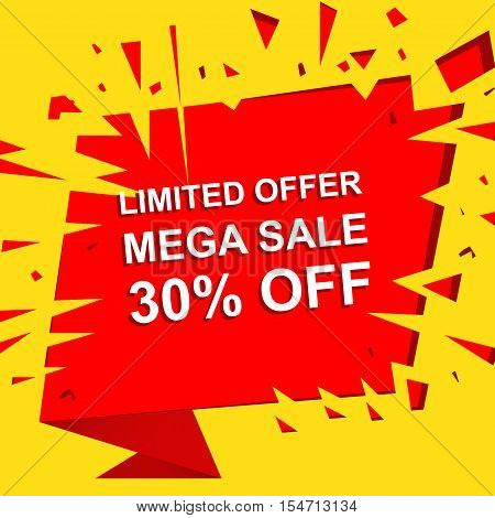 Big sale poster with LIMITED OFFER MEGA SALE 30 PERCENT OFF text. Advertising boom and red  banner template