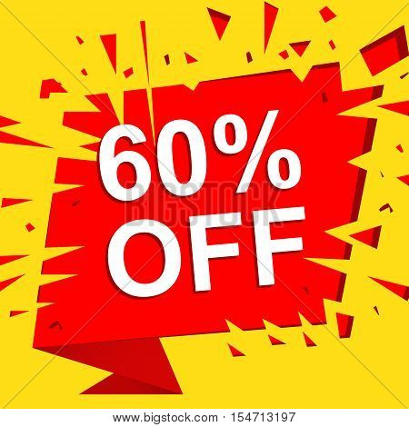 Big sale poster with 60 PERCENT OFF text. Advertising boom and red  banner template