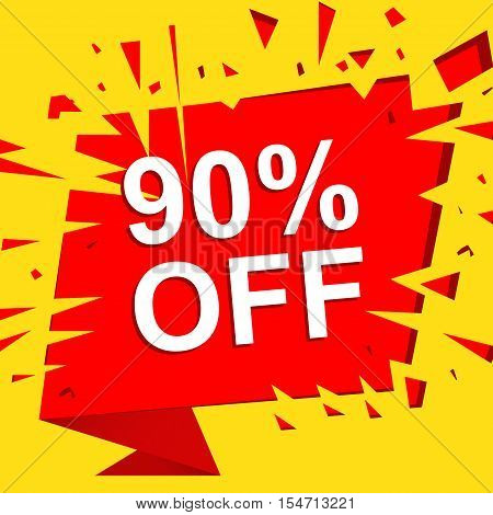 Big sale poster with 90 PERCENT OFF text. Advertising yellow and red  banner template