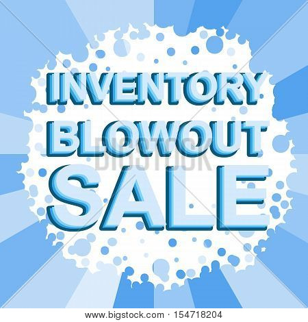 Big winter sale poster with INVENTORY BLOWOUT SALE text. Advertising blue  banner template