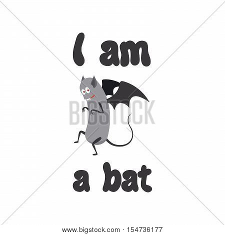 Cute print for kids t-shirt design. I am a bat sign. Vector illustration