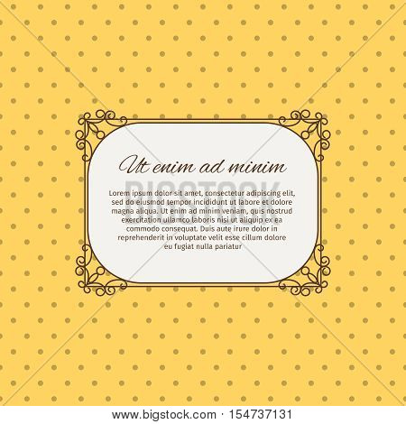 Ut enim at minim native latin inscription romantic card design. Decorative frame and yellow background with dots. Vector illustration